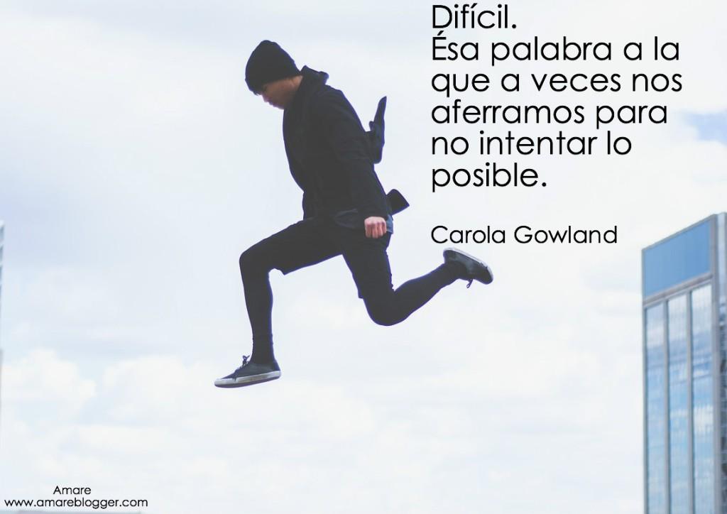 frase de Carola Gowland
