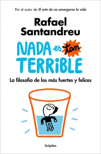 libro nada es tan terrible grijalbo