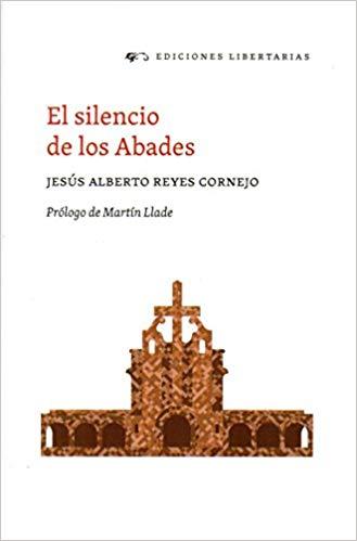 el silencio de los abades libro